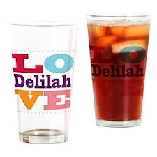 I Love Delilah Drinking Glass