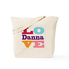 I Love Danna Tote Bag