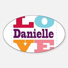 I Love Danielle Sticker (Oval)
