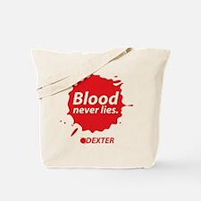 Blood never lies. Tote Bag