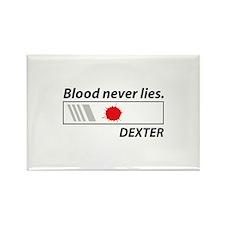 Blood never lies. Rectangle Magnet