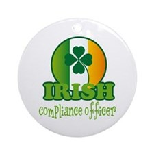 Irish Compliance Officer St Patricks Ornament (Rou