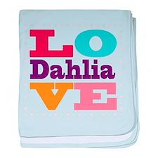 I Love Dahlia baby blanket
