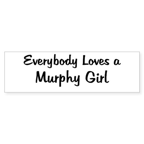 Murphy Girl Bumper Sticker