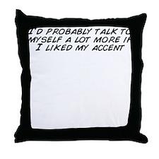 Unique Talk lot Throw Pillow