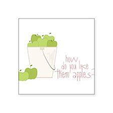 "Them Apples Square Sticker 3"" x 3"""