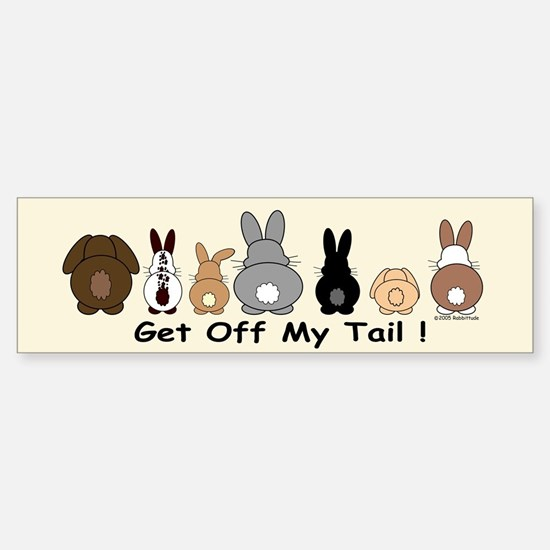 Get Off My Tail Sticker (Bumper)