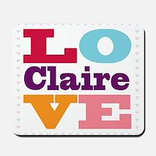 I Love Claire Mousepad
