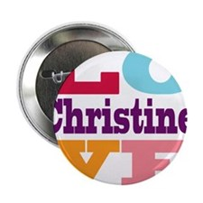 "I Love Christine 2.25"" Button"