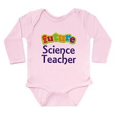 Future Science Teacher Long Sleeve Infant Bodysuit