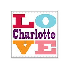 """I Love Charlotte Square Sticker 3"""" x 3"""""""