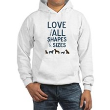 Love Comes In All Shapes & Sizes Rescue Dog Jumper Hoody