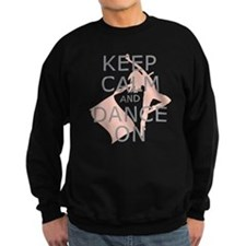 Colorguard Keep Calm and Dance On Meme Sweatshirt