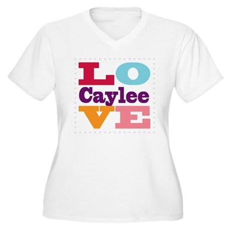 I Love Caylee Women's Plus Size V-Neck T-Shirt