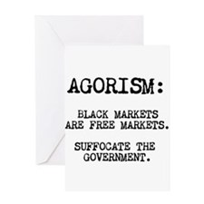 Agorism: Black Markets Are Free Markets Greeting C