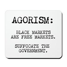 Agorism: Black Markets Are Free Markets Mousepad