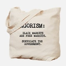 Agorism: Black Markets Are Free Markets Tote Bag