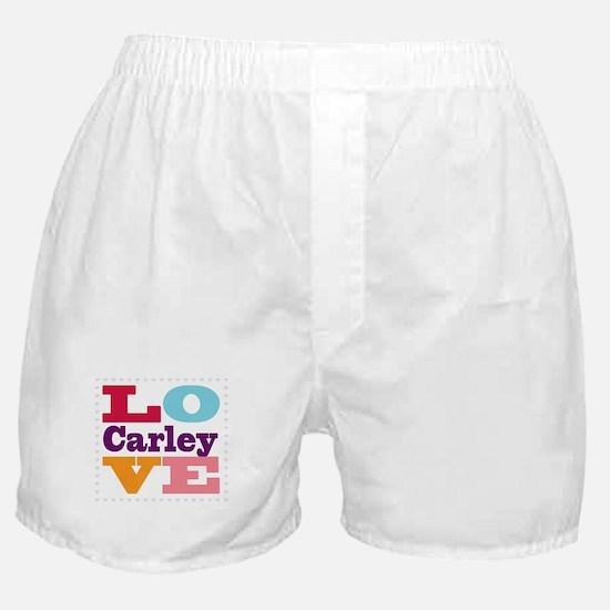 I Love Carley Boxer Shorts