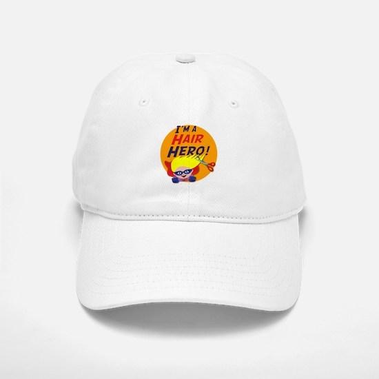 Im a Hair Hero Baseball Baseball Cap