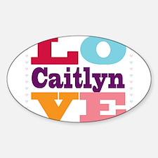 I Love Caitlyn Decal