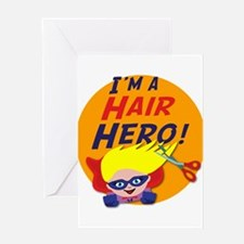 Im a Hair Hero Greeting Card