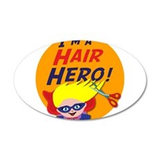 Im a Hair Hero Wall Decal