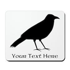 Crow and Custom Black Text. Mousepad