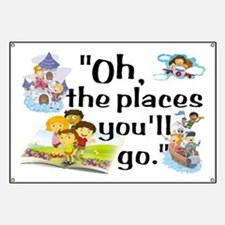 Oh, the Places You'll Go Banner