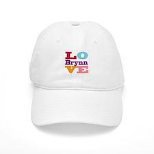 I Love Brynn Baseball Cap