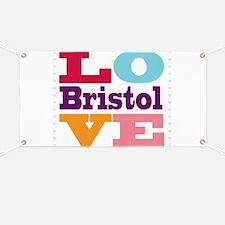 I Love Bristol Banner