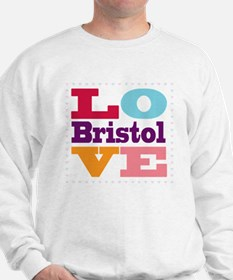 I Love Bristol Sweatshirt