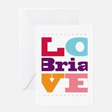 I Love Bria Greeting Card