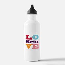 I Love Bria Water Bottle
