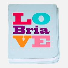 I Love Bria baby blanket