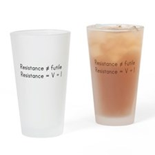 Resistance isnt futile Drinking Glass