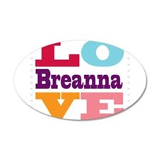 I Love Breanna Wall Decal
