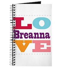 I Love Breanna Journal