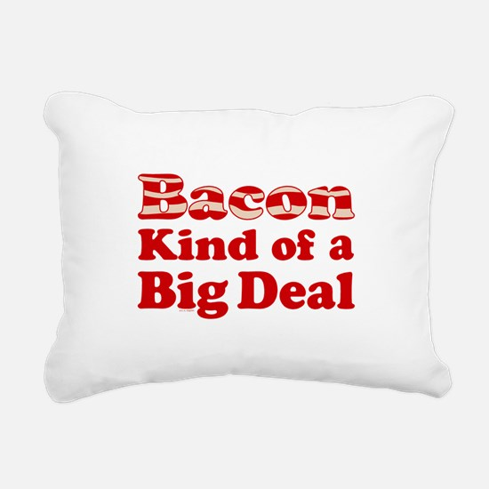 Bacon It's A Big Deal Rectangular Canvas Pillow