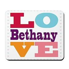 I Love Bethany Mousepad