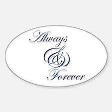 Always & Forever Oval Decal