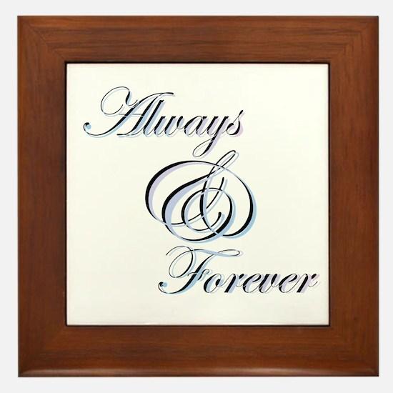 Always & Forever Framed Tile