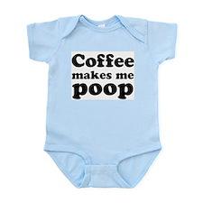 coffee makes me poop Infant Bodysuit