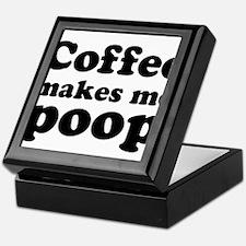 coffee makes me poop Keepsake Box