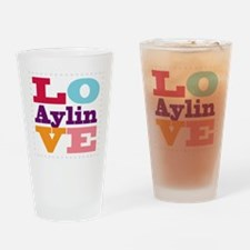 I Love Aylin Drinking Glass
