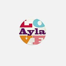 I Love Ayla Mini Button