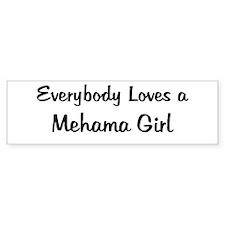 Mehama Girl Bumper Bumper Sticker