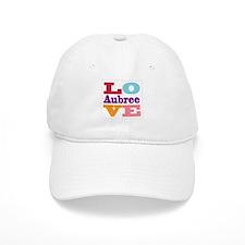 I Love Aubree Baseball Cap