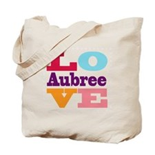 I Love Aubree Tote Bag
