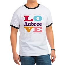 I Love Aubree T