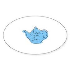 Tea time all the time Decal